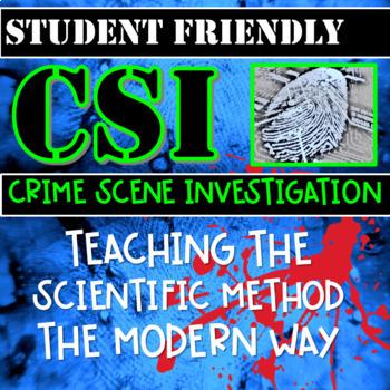 Crime Scene Investigation- Teaching the Scientific Method