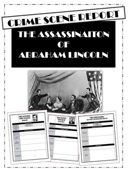 Lincoln Assassination: Crime Scene Report Activity