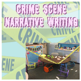 Crime Scene Narrative Writing