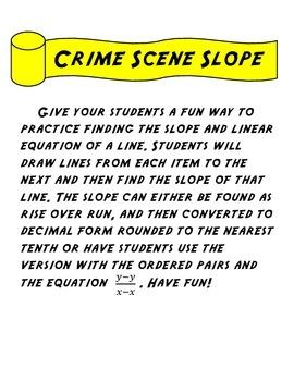Crime Scene Slope