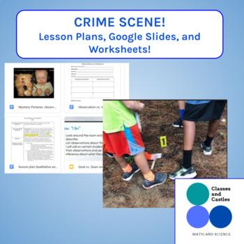 Crime Scene investigation- Qualitative and Quantitative Observations Notebook
