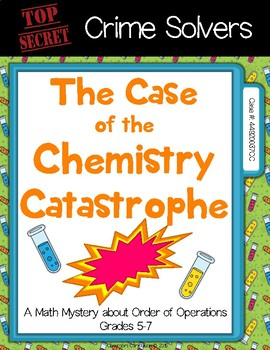 Crime Solvers: The Case of the Chemistry Catastrophe (Order of Operations)
