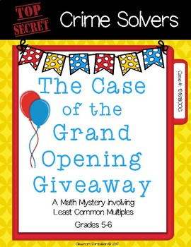 Crime Solvers: The Case of the Grand Opening Giveaway (LCM)