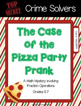 Crime Solvers: The Case of the Pizza Party Prank (Fraction Operations)