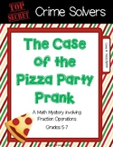 Crime Solvers: The Case of the Pizza Party Prank (Fraction