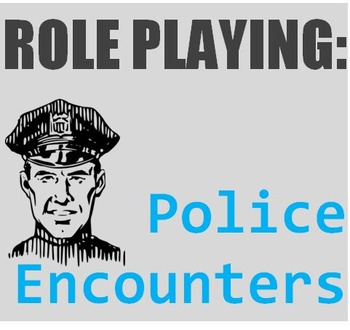 Crime and Law (A): Police Encounters Role Play  (Adult ESL)