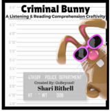 Criminal Bunny - Easter Common Core Reading Writing and Listening Craftivity