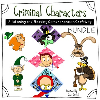 Criminal Characters Bundle:  Reading, Writing & Listening Common Core Craftivity