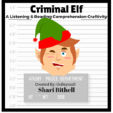 Criminal Elf - Christmas Common Core Reading Writing and Listening Craftivity
