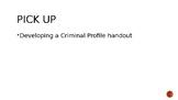 Criminal Profiling!