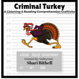 Criminal Turkey - Thanksgiving CCSS Reading Writing and Listening Craftivity