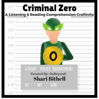 Criminal Zero - A 100th Day of School CCSS Writing and Listening Craftivity