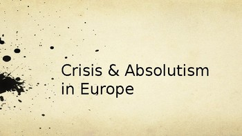 Crisis & Absolutism in Europe