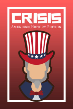 Crisis: American History I