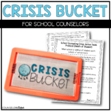 Crisis Bucket for School Counselors