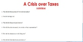 Crisis Over Taxes: Road to Revolution Notetaker