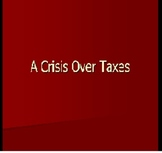 Crisis Over Taxes: Road to Revolution