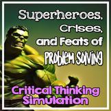 Critical Thinking Simulation Using Superheroes