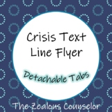 Crisis Text Line Flyers with Detachable Tabs