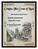 Crispin:  The Cross of Lead  Chapter Summaries and Objective Tests