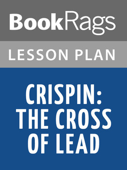 Crispin: The Cross of Lead Lesson Plans