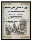Crispin: The Cross of Lead  Prereading, Vocabulary, Short Answer Questions