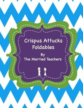 Crispus Attucks Interactive Historical Figure Foldables