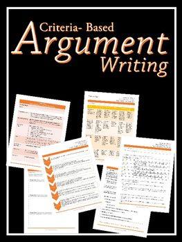 Criteria- Based Argument Writing (Editable Available!)