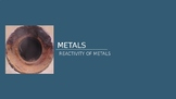 Metals - Factors Affecting Reactivity of Metals
