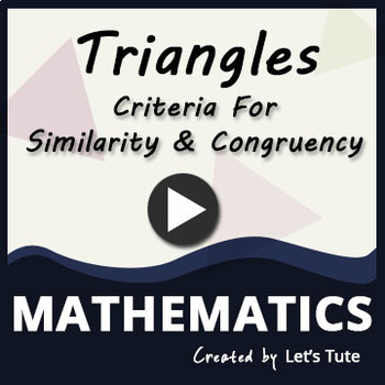 Criteria for similarity and Congruency