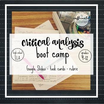 Critical Analysis Boot Camp Mini-Unit