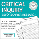 FREE - Inquiry Based Learning - Critical Inquiry (Template)