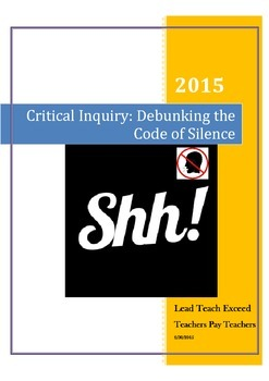 Critical Inquiry: Debunking the Code of Silence