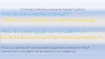 Critical Literacy Lens, Social Justice lessons, organizers, and activities