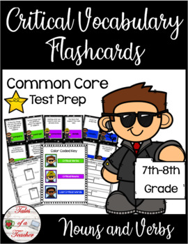 Critical Nouns & Verbs of the Common Core ~ Vocabulary Flashcards (7th-8th Gr.)