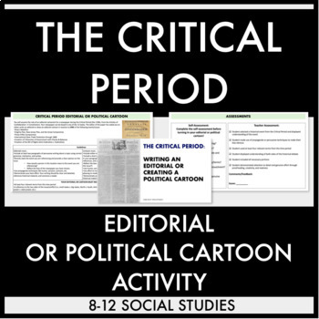 Critical Period Editorial or Political Cartoon Activity and Rubric
