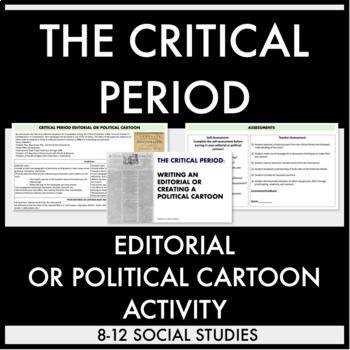 Critical Period Editorial or Political Cartoon Activity an