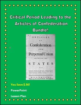 Critical Period Leading to the Articles of Confederation Bundle
