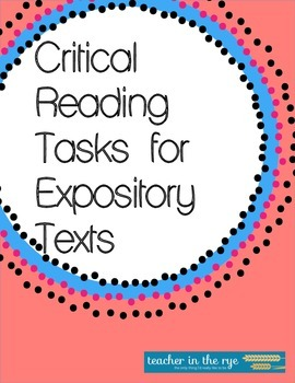 Critical Reading Tasks for use with ANY Expository Text {CCSS}