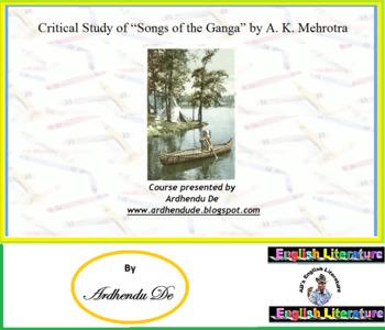 "Critical Study of A. K. Mehrotra's ""Songs of the Ganga"""