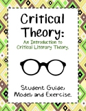 Critical Theory: Literary Criticism - Student Guide, Model