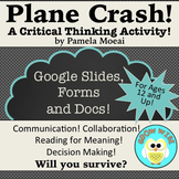 Critical Thinking Activity: Plane Crash! with Google Apps (Editable)
