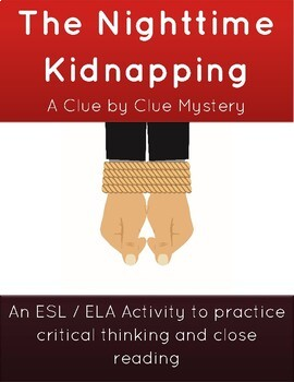 Critical Thinking Activity: The Mystery of the Nighttime Kidnapping