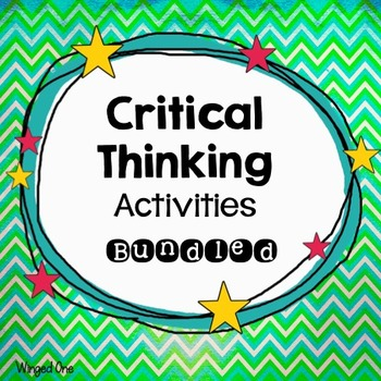 Critical Thinking Activities {Bundled}