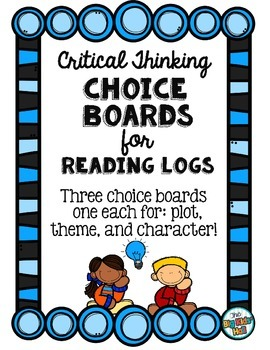 Reading Homework Choice Boards: Common Core Critical Thinking