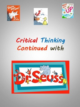 Critical Thinking Continues With Dr. Seuss
