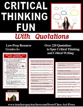 Critical Thinking, Critical Writing: Using Quotations to S