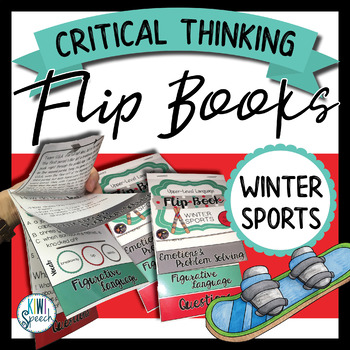 Critical Thinking & Higher-Level Language Flip Books {WINTER SPORTS}