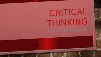 Critical Thinking Introduction: Claims and Convincing
