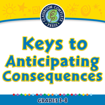 Critical Thinking: Keys to Anticipating Consequences - MAC